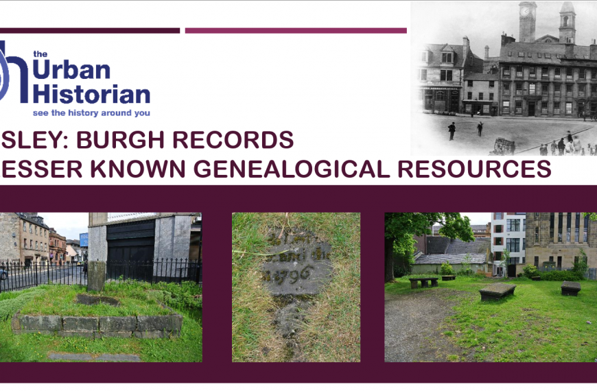 Tues 20th July, 7.30pm – Paisley Burgh Records History Talk