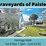Graveyards of Paisley Heritage Walk - Sat 6 Nov 1 - 3pm