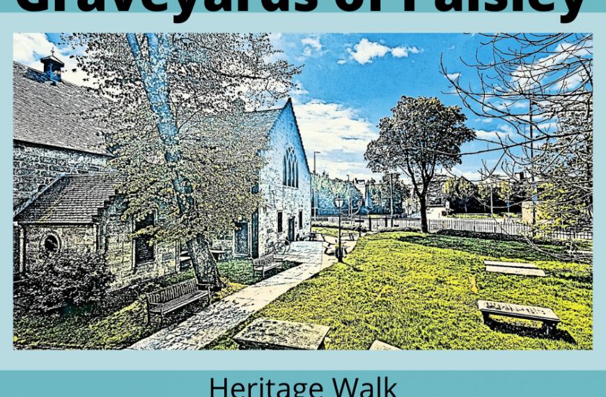 Graveyards of Paisley Heritage Walk – Sat 6 Nov 1 – 3pm