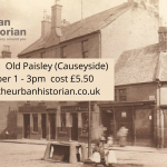 Old Paisley Heritage Walk - Sat 16th October 2021