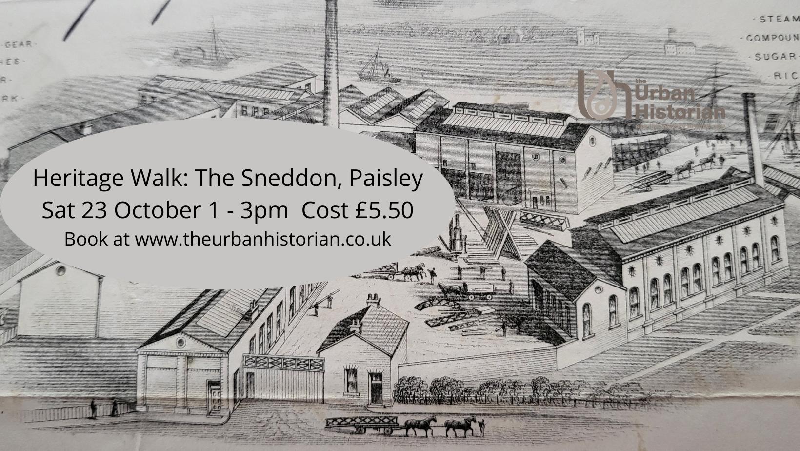 The Sneddon Heritage Walk - Sat 23 Oct 1 - 3pm