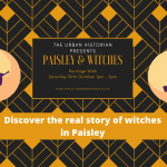 Paisley & Witches Heritage Walk Sat  30 October 1 - 3pm