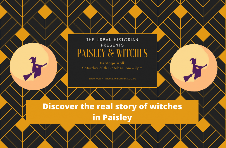 Paisley & Witches Heritage Walk Sat 30 October 1 – 3pm